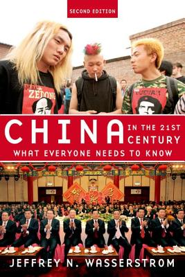 China in the 21st Century By Wasserstrom, Jeffrey N.